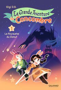 La Grande Aventure de Concombre - Gigi D.G.