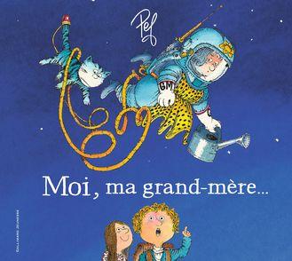 Moi, ma grand-mère… -  Pef