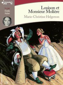 Louison et Monsieur Molière - Marie-Christine Helgerson