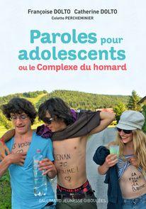 Paroles pour adolescents ou Le complexe du homard - Catherine Dolto, Françoise Dolto, Colette Percheminier