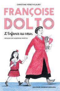 Françoise Dolto - Christine Féret-Fleury, Sandrine Martin