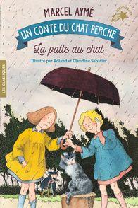 La patte du chat - Marcel Aymé, Claudine et Roland Sabatier