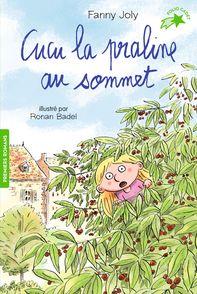 Cucu la praline au sommet - Ronan Badel, Fanny Joly