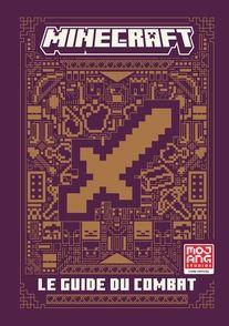 Minecraft, Le guide officiel du combat -