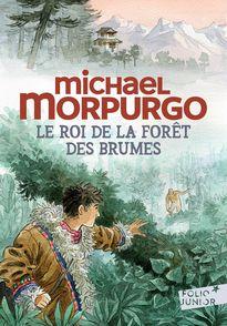Le roi de la forêt des brumes - Michael Morpurgo, François Place