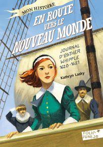 En route vers le Nouveau Monde - Kathryn Lasky