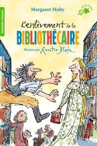 L'enlèvement de la bibliothécaire - Quentin Blake, Margaret Mahy