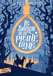 Le Bourreau de la Pleine Lune - Michel Honaker, Michel Politzer