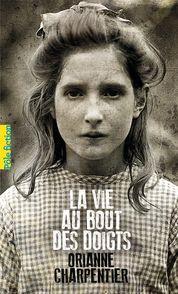 La vie au bout des doigts - Orianne Charpentier