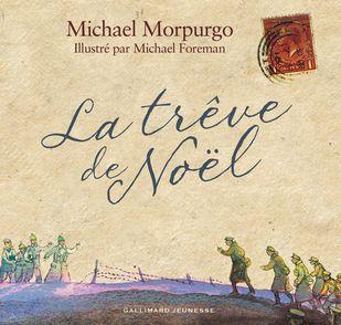 La trêve de Noël - Michael Foreman, Michael Morpurgo