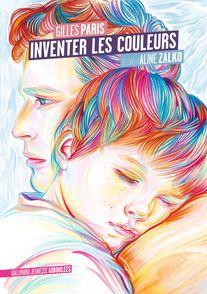 Inventer les couleurs - Gilles Paris, Aline Zalko