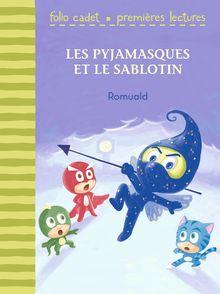 Les Pyjamasques et le Sablotin -  Romuald