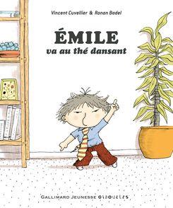 Émile va au thé dansant - Ronan Badel, Vincent Cuvellier