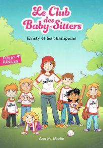 Kristy et les champions - Karim Friha, Ann M. Martin