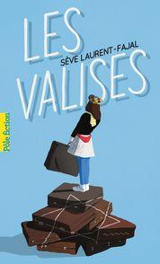 Les valises - Sève Laurent-Fajal