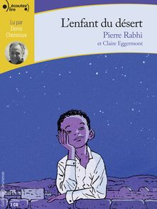 L'enfant du désert - Claire Eggermont, Pierre Rabhi