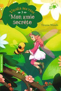Mon amie secrète - Smiljana Coh, Titania Woods