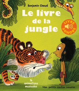Le livre de la jungle - Benjamin Chaud