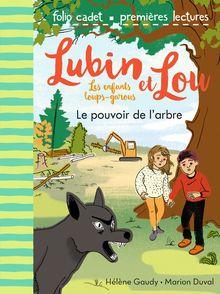 Le pouvoir de l'arbre - Marion Duval, Hélène Gaudy