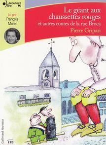Le géant aux chaussettes rouges et autres contes de la rue Broca - Pierre Gripari