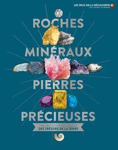 Roches, minéraux, pierres précieuses - Dan Green