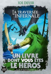 La Traversée infernale - Gary Chalk, Joe Dever