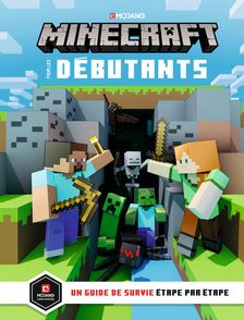 Minecraft pour les débutants - Ryan Marsh, Stephanie Milton