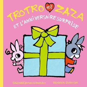 Trotro et Zaza et l'anniversaire surprise - Bénédicte Guettier
