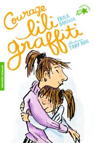 Courage, Lili Graffiti! - Paula Danziger, Tony Ross