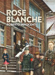 Rose Blanche - Christophe Gallaz, Roberto Innocenti