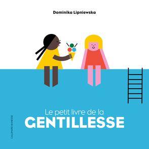 Le petit livre de la gentillesse - Dominikia Lipniewska