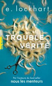 Trouble vérité - E. Lockhart