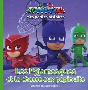 Les Pyjamasques et la chasse aux papinuits -  Romuald