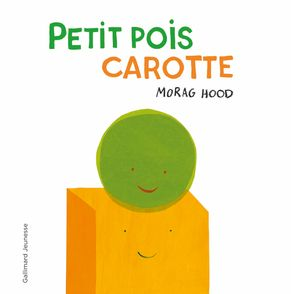 Petit pois carotte - Morag Hood