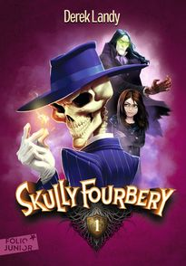 Skully Fourbery - Derek Landy
