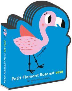 Petit Flamant Rose est vexé - Marion Billet