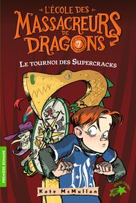 Le tournoi des Supercracks - Bill Basso, Kate McMullan