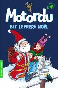Motordu est le frère Noël -  Pef