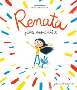 Renata petite aventurière - Mélanie Delloye, Pierre-Emmanuel Lyet