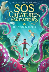 SOS Créatures fantastiques - Kari Sutherland, Tui T. Sutherland