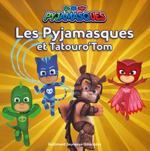 Les Pyjamasques et Tatouro'Tom -  Romuald