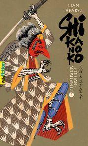 Shikanoko - Lian Hearn