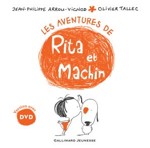 Les aventures de Rita et Machin - Jean-Philippe Arrou-Vignod, Olivier Tallec