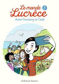 Le monde de Lucrèce, 5 -  Catel, Anne Goscinny