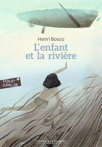 L'enfant et la rivière - Henri Bosco, Georges Lemoine