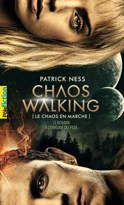 Le Chaos en marche - 1 La Voix du couteau (édition film) - Patrick Ness