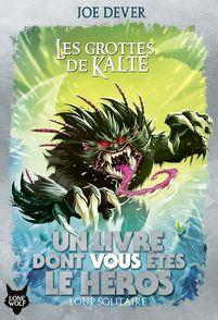 Les Grottes de Kalte - Gary Chalk, Joe Dever