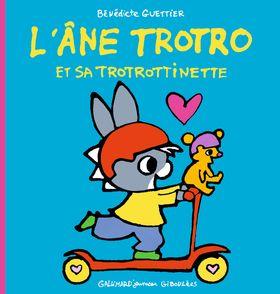 L'âne Trotro et sa trotrottinette - Bénédicte Guettier