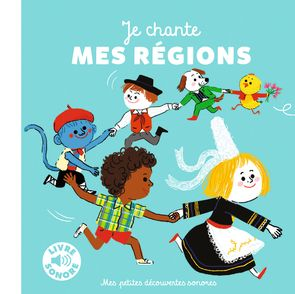 Je chante mes régions - Charlotte Roederer