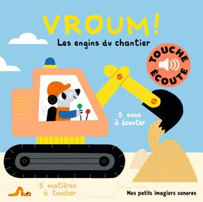 Vroum ! Les engins du chantier - Marion Billet